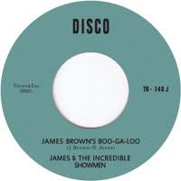 James & the Incredible Showmen - James Brown's Boo-Ga-Loo
