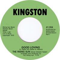 The Rising Sun - Good Loving