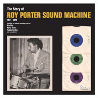 Roy Porter Sound Machine - The Story of