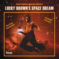 Lucky Brown - Lucky Brown's Space Dream