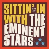The Eminent Stars - Sittin' In