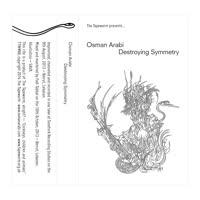 Osman Arabi - Destroying Symmetry