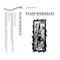 Black Spirituals - High Vibration Resonance Vol.1 - Live at Disjecta