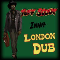 Tuff Scout All Stars - Inna London Dub