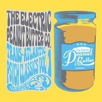 The Electric Peanut Butter Company - TRANS-ATLANTIC PSYCH CLASSICS VOL.1