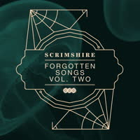 Scrimshire - Forgotten Songs Vol. Two