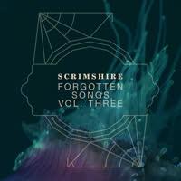 Scrimshire - Forgotten Songs Vol. Three