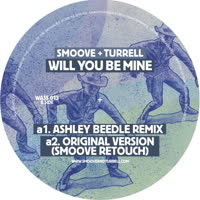 Smoove and Turrell - Will You Be Mine