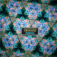 Chancha Via Circuito - Amansara Remixes
